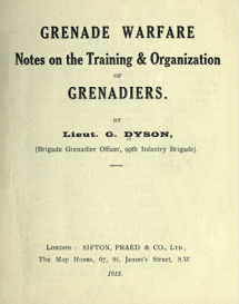 George Dyson's Grenade Fighting manual of 1915