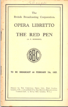 The Red Pen, an operetta for radio broadcast by the BBC in 1927